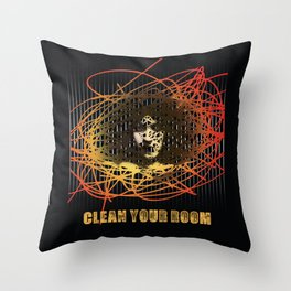 Clean Your Room Throw Pillow