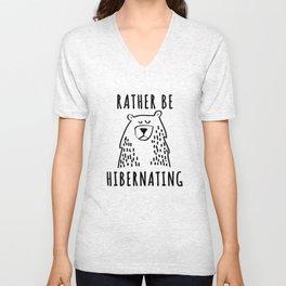 Rather Be Hibernating  Unisex V-Neck