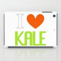 vegetarian iPad Cases featuring I Love Kale - Vegan & Vegetarian - Kale Love by Be Kindly