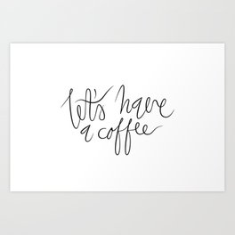 Coffee maniac. Art Print