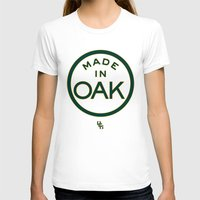 oakland T-shirts featuring Made in OAK - Oakland A's by DCMBR - December Creative Group