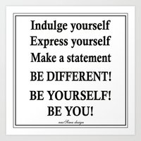 Express yourself! Art Print