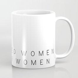 Empowered Women Empower Women Coffee Mug
