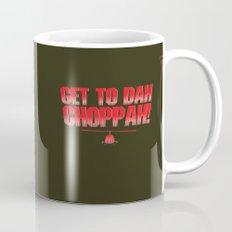 Get To Dah Choppah! Mug