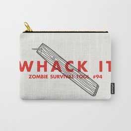 Whack it - Zombie Survival Tools Carry-All Pouch