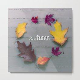 Autumn Leaves Circle Cursive Metal Print