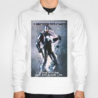 terminator Hoodies featuring Terminator by MartiniWithATwist