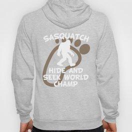 Sasquatch Hide And Seek World Champ Hoody