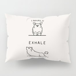 Inhale Exhale Corgi Pillow Sham