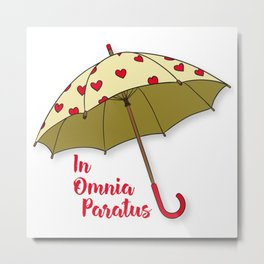 In Omnia Paratus - Umbrella Design Metal Print