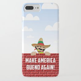Make America Bueno Again iPhone Case