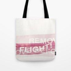 remove before flight! Tote Bag