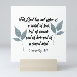 2 Timothy 1:7 Scripture Mini Art Print