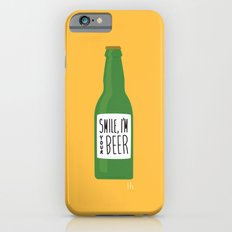 Smile, I'm your beer iPhone 6s Slim Case