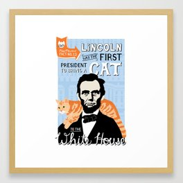 Abe Lincoln the first president to bring a cat to the White House Framed Art Print