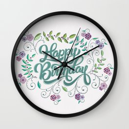Happy Birthday: Handlettering and floral illustrations Wall Clock
