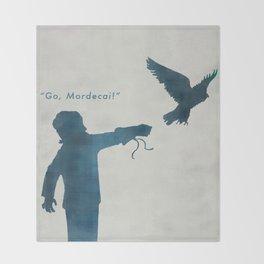 """""""Go, Mordecai!"""" Throw Blanket"""