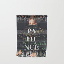 Patience Wall Hanging