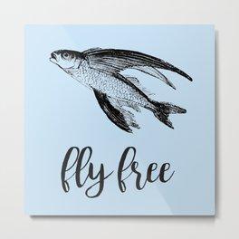 Fly Free Fish Metal Print