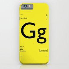 Gill Sans iPhone 6s Slim Case