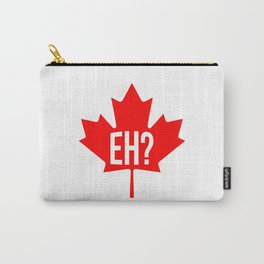 Canadian, eh? Carry-All Pouch