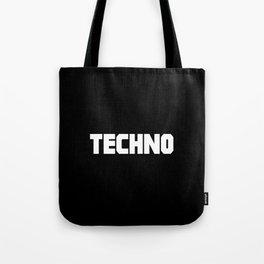 Techno rave music quote Tote Bag