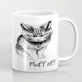 Fluff Off Angry Cat Coffee Mug