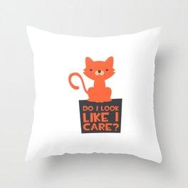 Funny Do I Look Like I Care Cat Throw Pillow