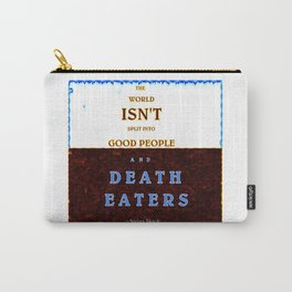 Good & Death Eater Carry-All Pouch