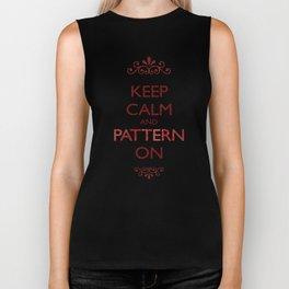 Keep Calm and Pattern On Biker Tank