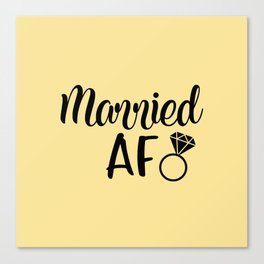Married AF - Light Yellow Canvas Print