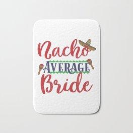 Funny Nacho Average Bride Cinco De Mayo graphic Bath Mat