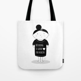 Bitch's advice Tote Bag