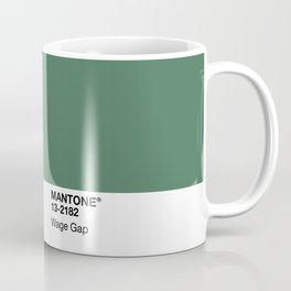 MANTONE® Wage Gap Coffee Mug