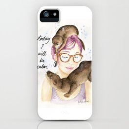 Today I Will Be Calm iPhone Case