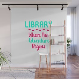 Library Where The Adventure Begins Facts Quote Wall Mural
