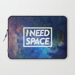 I need space Laptop Sleeve