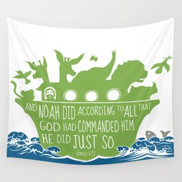 Noahs Ark - Bible - And Noah Did According to All that God had Commanded him Wall Tapestry