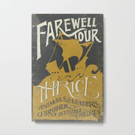 Thrice Farewell Tour Alternate (Limited) Metal Print
