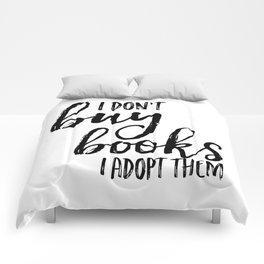 I Don't Buy Books...  Comforters