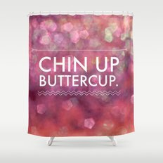 Chin Up Buttercup - Sparkle Pink Shower Curtain