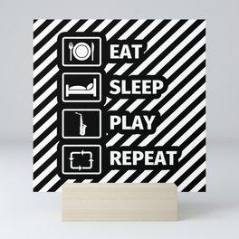 EAT SLEEP SAXOPHONE REPEAT Mini Art Print