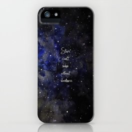 stars cant shine without darkness iPhone Case