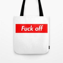 Fu*k off Tote Bag