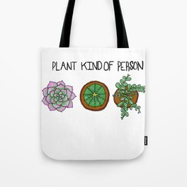 Plant kind of Person Tote Bag