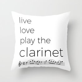 Live, love, play the clarinet Throw Pillow