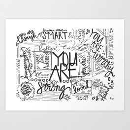 You Are * Art Print