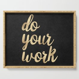 Do Your Work Gold on Black Fabric Serving Tray