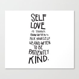 Self-Love is Tough Quote Canvas Print