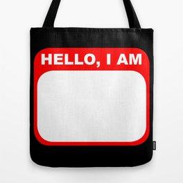 Hello, I am Tote Bag